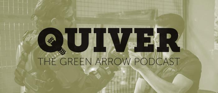 Quiver S6 Episode 6  – Promises Kept
