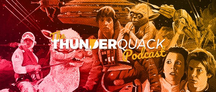 The ThunderQuack Podcast – The Empire Strikes Back Ranked