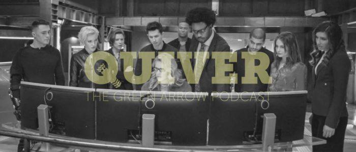 Quiver S8 Episode 10 – Fadeout