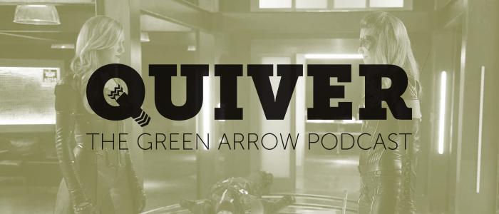 Quiver S6 Episode 1 – Fallout