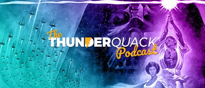 The ThunderQuack Podcast – A New Hope Ranked